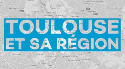 [NEWSLETTER] Focus sur Toulouse et sa région